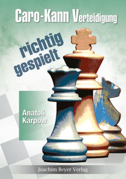 Schachbuch Caro-Kann-Verteidigung - richtig gespielt