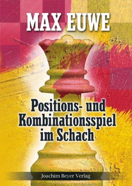 Schachbuch Positions- und Kombinationsspiel im Schach