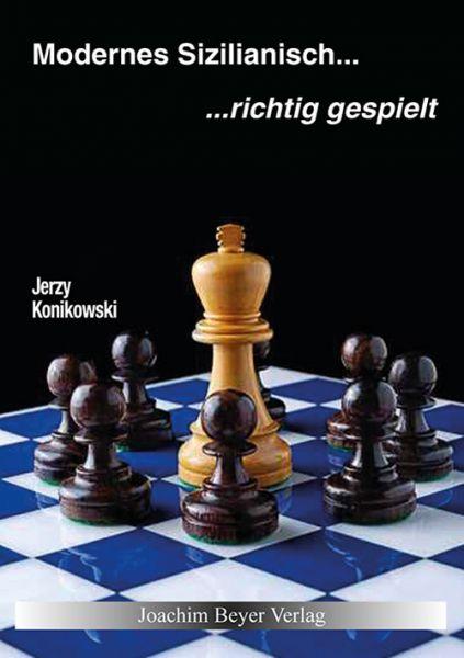 Schachbuch Modernes Sizilianisch - richtig gespielt