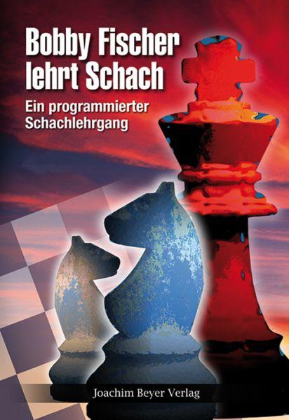 Schachbuch Bobby Fischer lehrt Schach