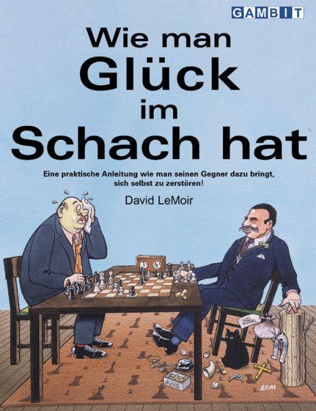 Schachbuch Wie man Glück im Schach hat