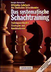 Schachbuch Das systematische Schachtraining