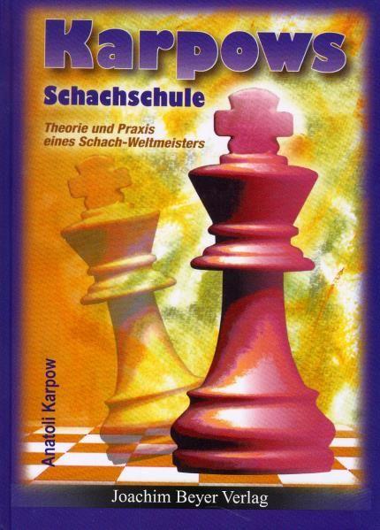 Schachbuch Karpows Schachschule