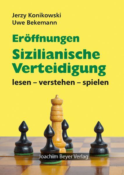 Schachbuch Eröffnungen - Sizilianische Verteidigung