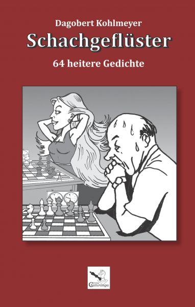 Schachbuch Schachgeflüster - 64 heitere Gedichte