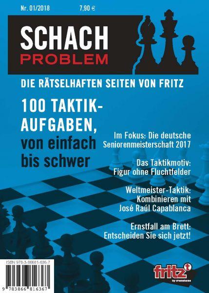 Schachbuch Schach Problem - Die rätselhaften Seiten von Fritz 01/2018