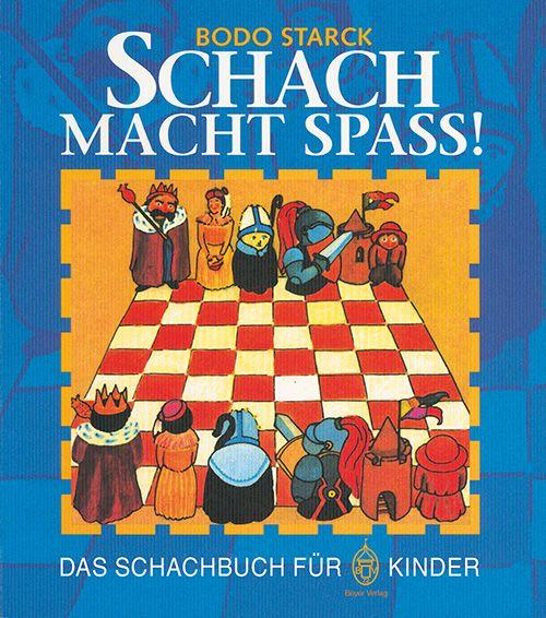 Schachbuch Schach macht Spaß!