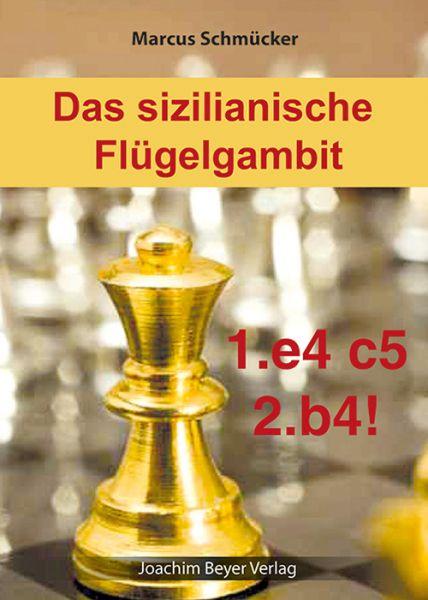 Schachbuch Das sizilianische Flügelgambit