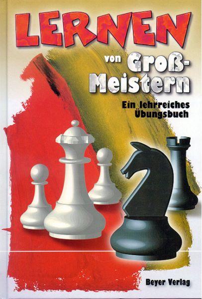 Schachbuch Lernen von Großmeistern