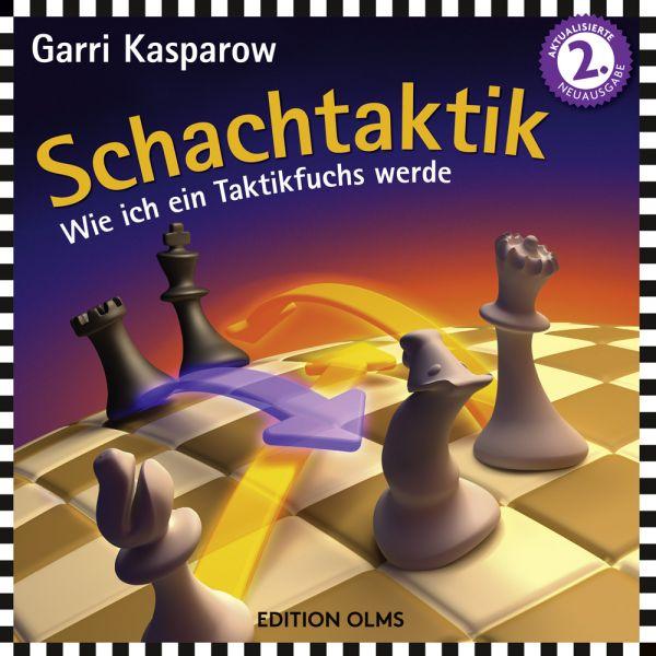 Schachbuch Schachtaktik - Wie ich ein Taktikfuchs werde