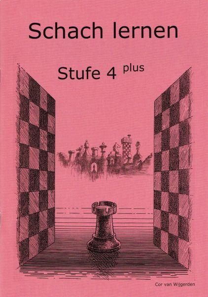 Schach lernen - Stufe 4 plus Schülerheft