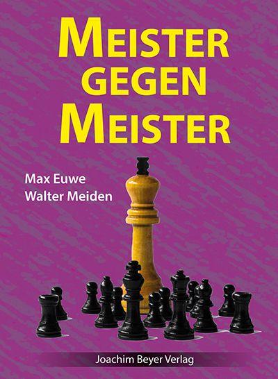 Schachbuch Meister gegen Meister