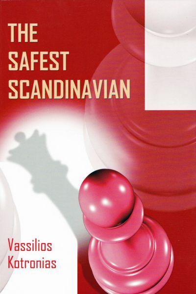 Schachbuch The Safest Scandinavian - A Black Repertoire based on 1.e4 d5 2.exd5 Qxd5 3.Nc3 Qd6