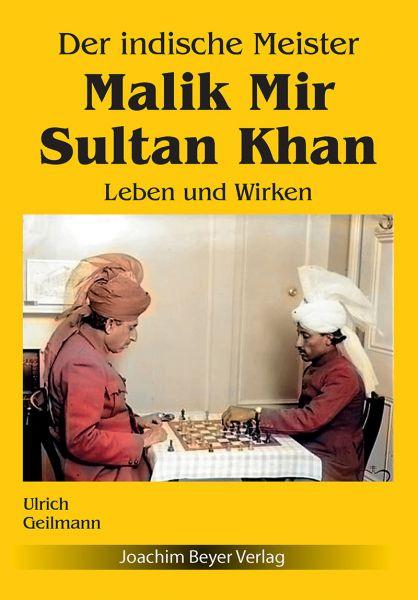 Schachbuch Der indische Meister Malik Mir Sultan Khan
