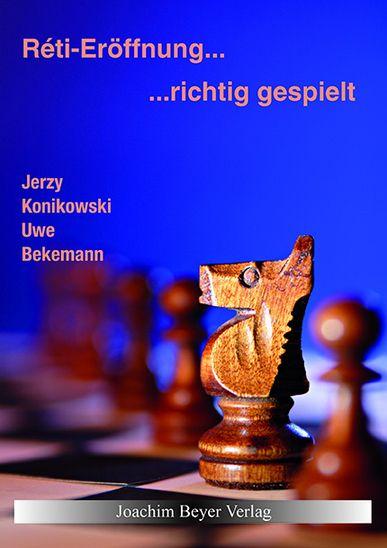 Schachbuch Réti-Eröffnung - richtig gespielt