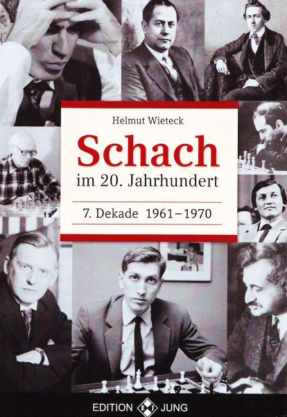 Schachbuch Schach im 20. Jahrhundert - 7. Dekade 1961 - 1970