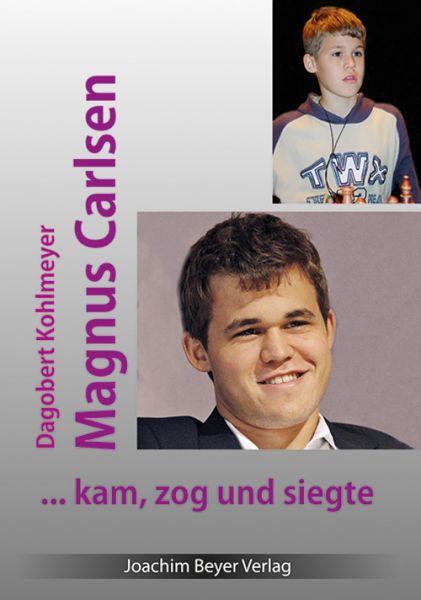Schachbuch Magnus Carlsen - kam, zog und siegte
