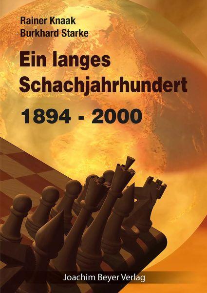 Schachbuch Ein langes Schachjahrhundert 1894 - 2000