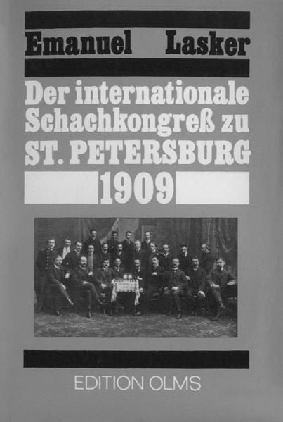 Schachbuch Der internationale Schachkongress zu St. Petersburg 1909