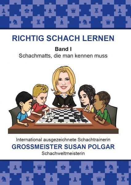 Schachbuch RICHTIG SCHACH LERNEN Band I