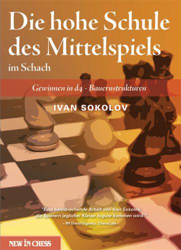 Schachbuch Die hohe Schule des Mittelspiels im Schach
