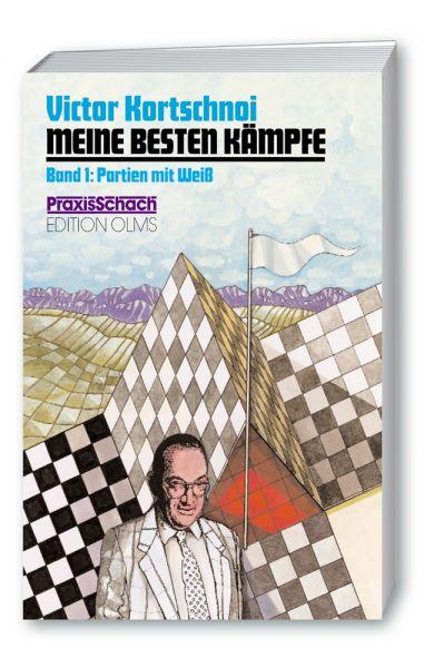 Schachbuch Meine besten Kämpfe Band 1: Partien mit Weiß