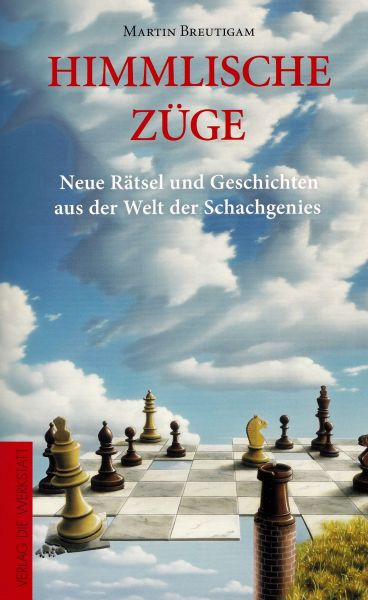 Schachbuch Himmlische Züge