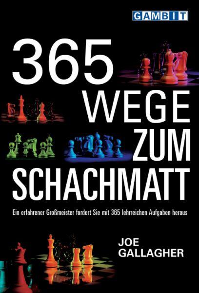 Schachbuch 365 Wege zum Schachmatt