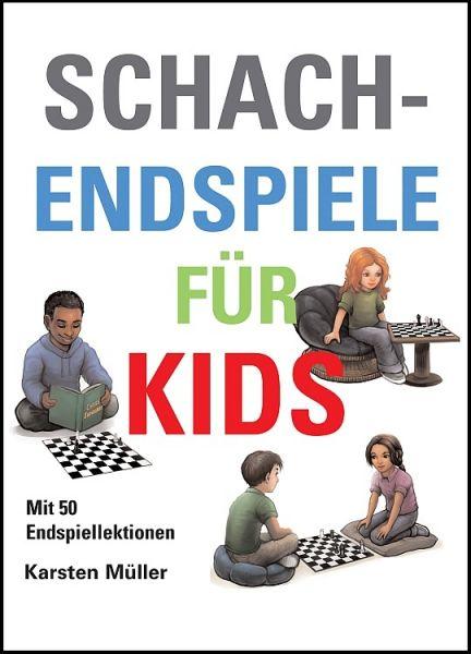 Schachbuch Schachendspiele für Kids