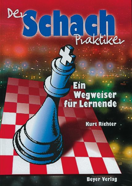 Schachbuch Der Schachpraktiker