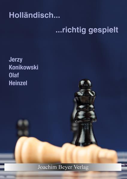 Schachbuch Holländisch - richtig gespielt