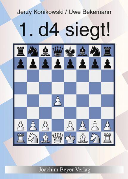 Schachbuch 1. d4 siegt!