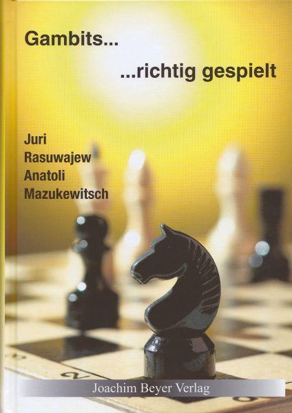 Schachbuch Gambits - richtig gespielt