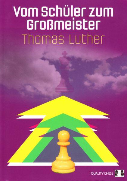 Schachbuch Vom Schüler zum Großmeister