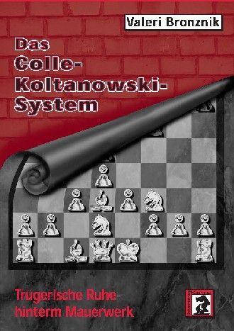 Schachbuch Das Colle-Koltanowski-System