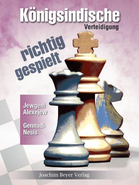 Schachbuch Königsindische Verteidigung - richtig gespielt
