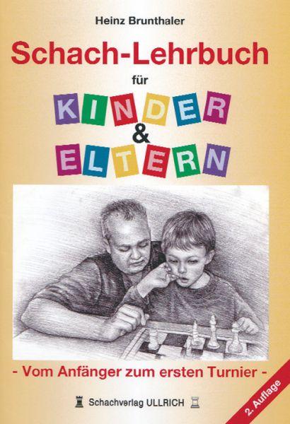 Schachlehrbuch für Kinder und Eltern