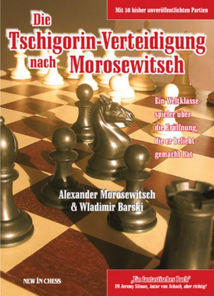 Schachbuch Die Tschigorin Verteidigung nach Morosewitsch
