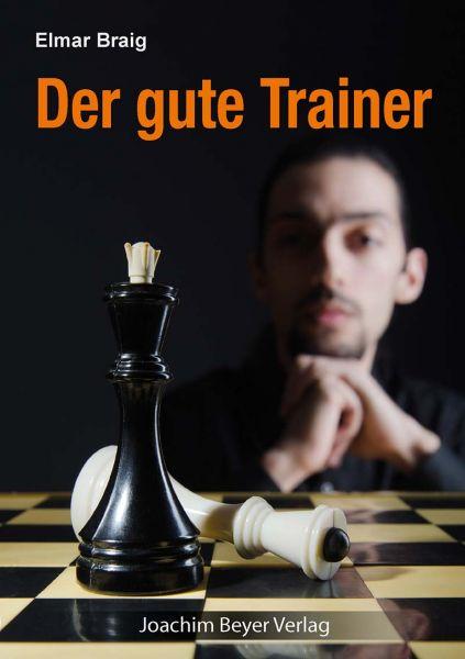 Schachbuch Der gute Trainer