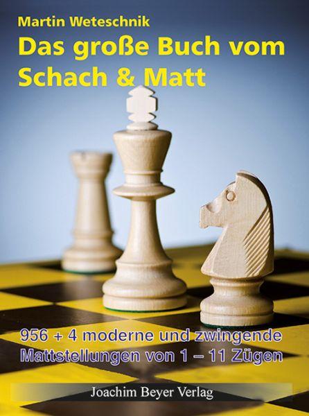 Schachbuch Das große Buch vom Schach und Matt