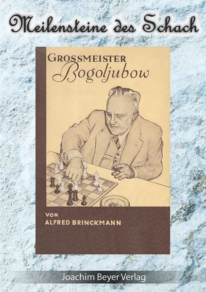 Schachbuch Großmeister Bogoljubow