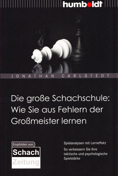 Schachbuch Die große Schachschule: Wie Sie aus Fehlern der Großmeister lernen