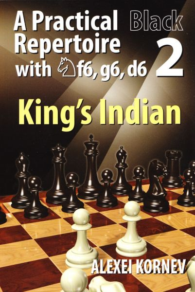 Schachbuch A Practical Black Repertoire with Nf6, g6, d6 - Volume 2: The King's Indian Defence