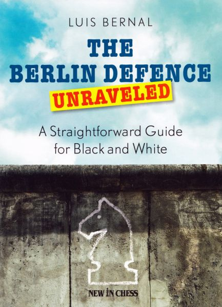 Schachbuch The Berlin Defence Unraveled