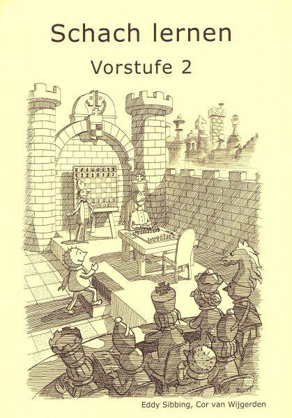 Schach lernen - Vorstufe 2 Schülerheft