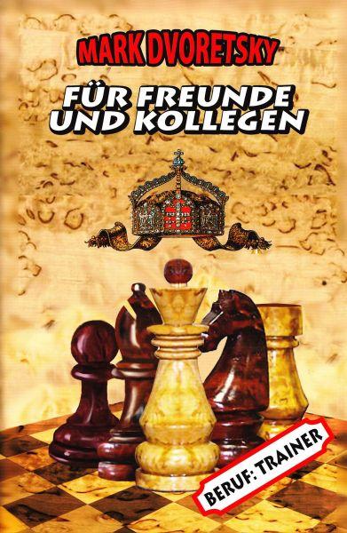 Schachbuch Für Freunde und Kollegen Band 1