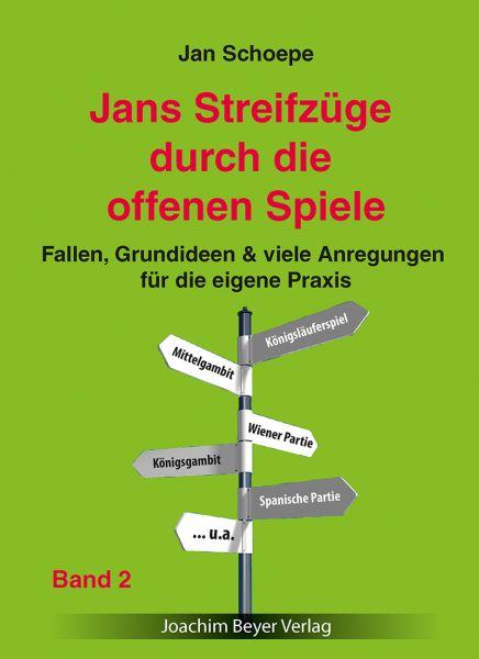 Schachbuch Jans Streifzüge durch die offenen Spiele Band 2