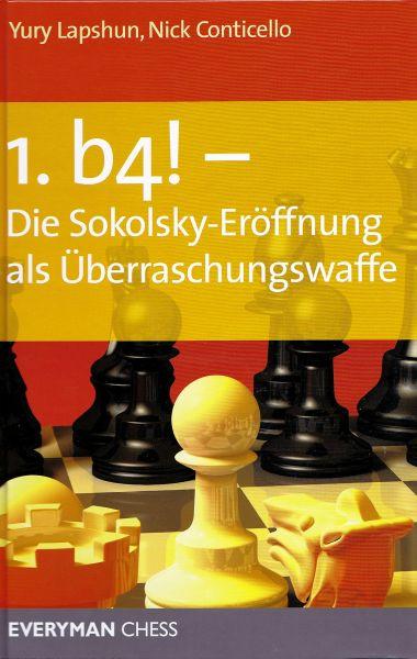 Schachbuch 1.b4! - Die Sokolsky-Eröffnung