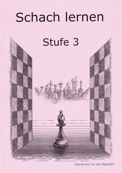 Schach lernen - Stufe 3 Schülerheft