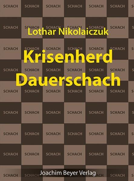 Schachbuch Krisenherd Dauerschach